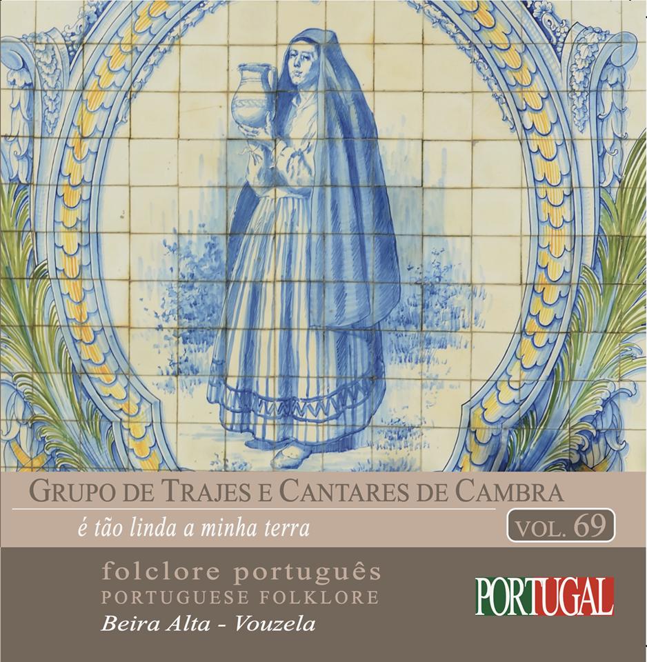 """""""é tão linda a minha terra"""" é o novo CD do """"Grupo de Trajes e Cantares de Cambra"""""""