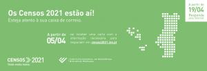 Read more about the article CENSOS 2021 – Esteja atento à sua caixa do correio