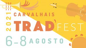 Read more about the article Carvalhais Trad'Fest